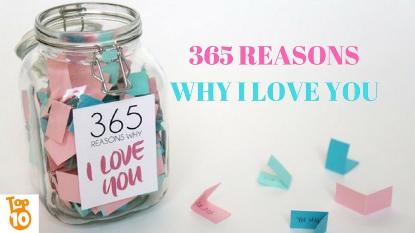 365 REASONS WHY I LOVE YOU TO MAKE YOUR LOVER SMILE EVERYDAY