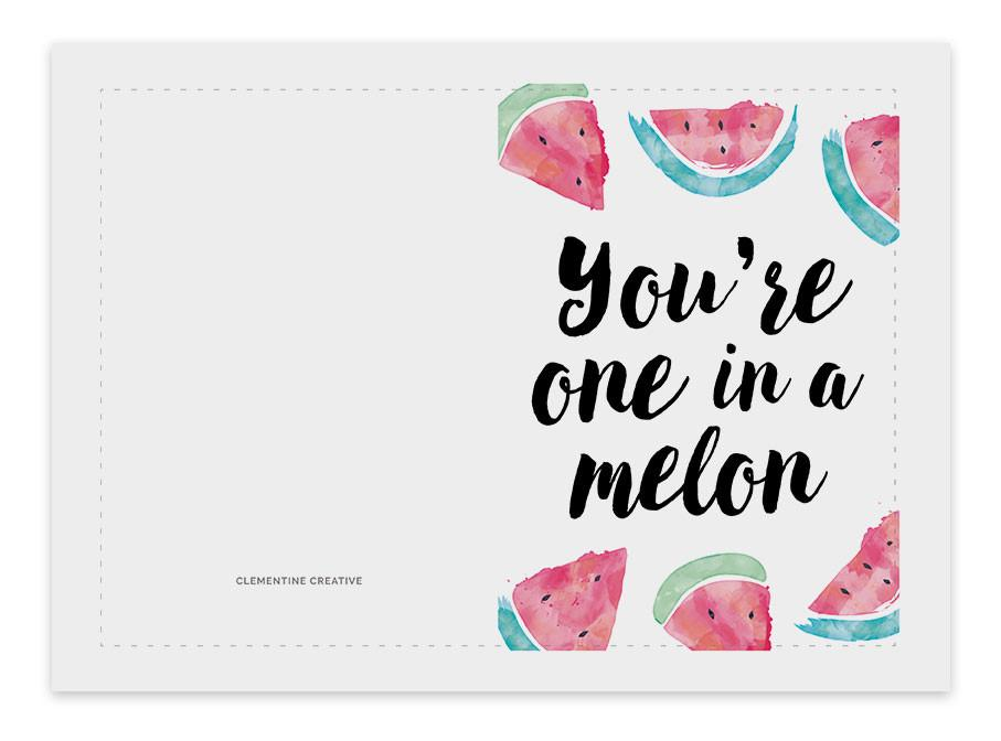 You're one in a melon printable birthday card – Clementine Creative